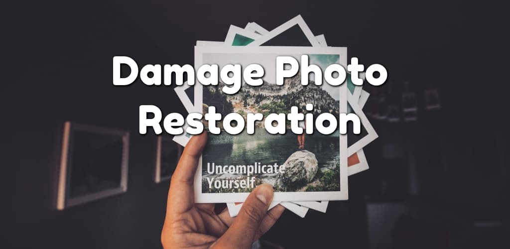 Damage Photo Restoration Service
