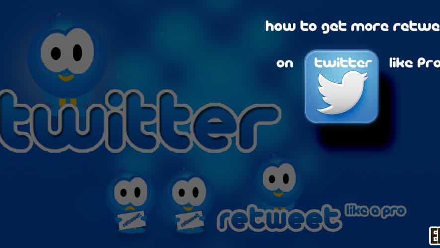 How to Get More Retweets on Twitter Like PROs